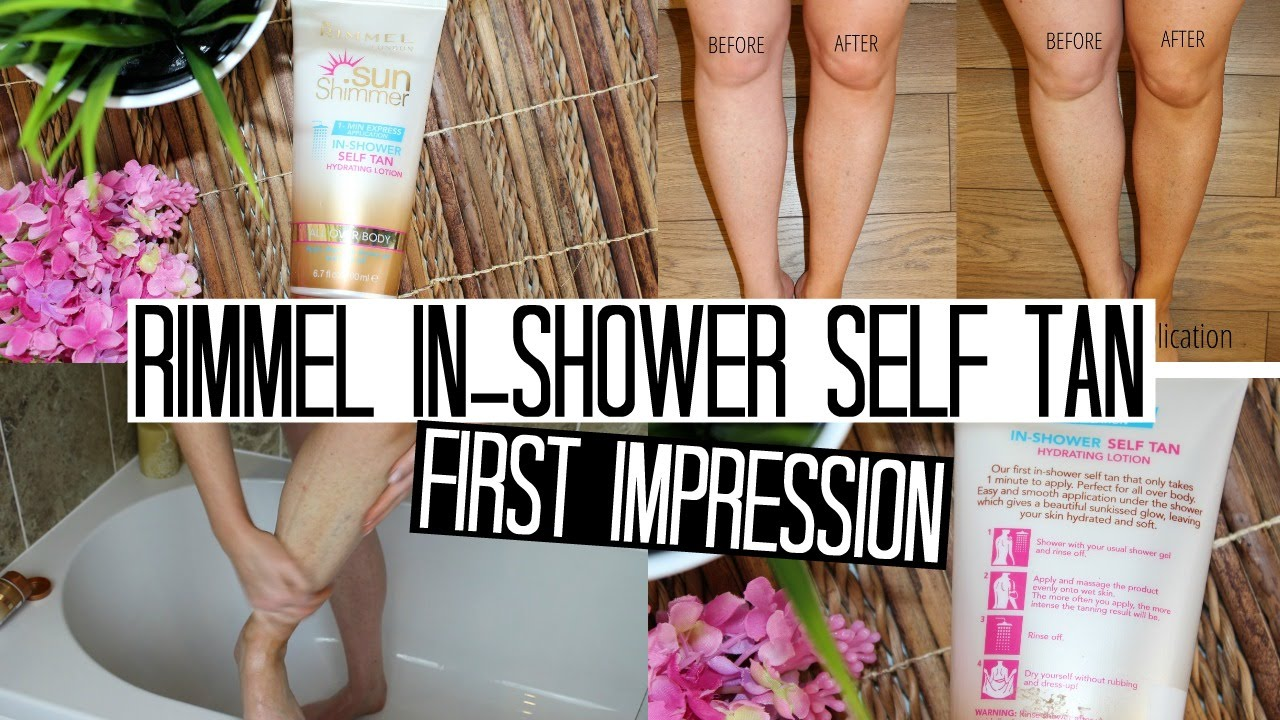 Rimmel In Shower Self Tan  First Impressions Week!