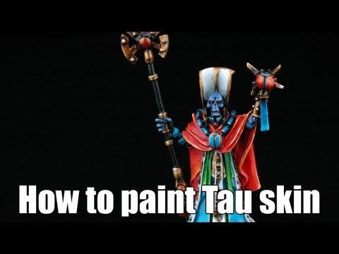 How to paint Tau skin?