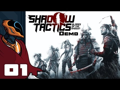 Let's Play Shadow Tactics: Blades of the Shogun - PC Gameplay Part 1 - Leave No Witnesses
