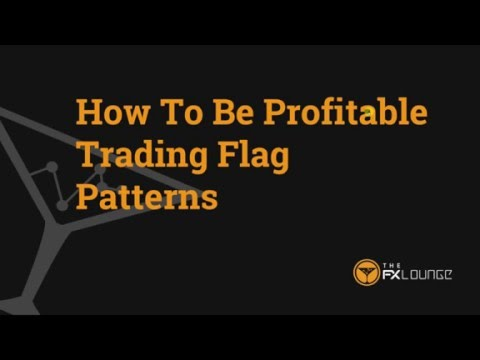 How To Be Profitable Trading Flag Patterns