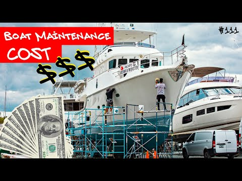 What is COST of BOAT MAINTENANCE? Trawler life Nordhavn 55. #111