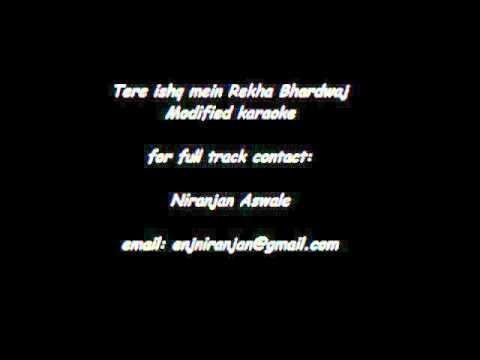 Tere ishq mein Rekha Bhardwaj karaoke