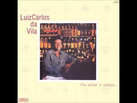 Luiz Carlos da Vila - Fogo de Palha