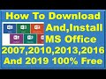 How to download ms office 2007,2010,2013,2016,2019