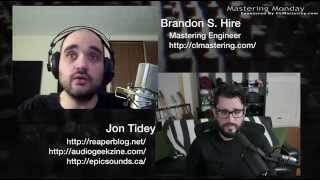 Jon Tidey Discusses Mastering With REAPER & More - Mastering Monday
