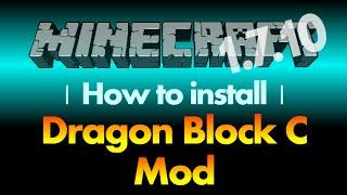 How to install Dragon Block C Mod 1.7.10 (Dragon Ball Z Mod) for Minecraft 1.7.10