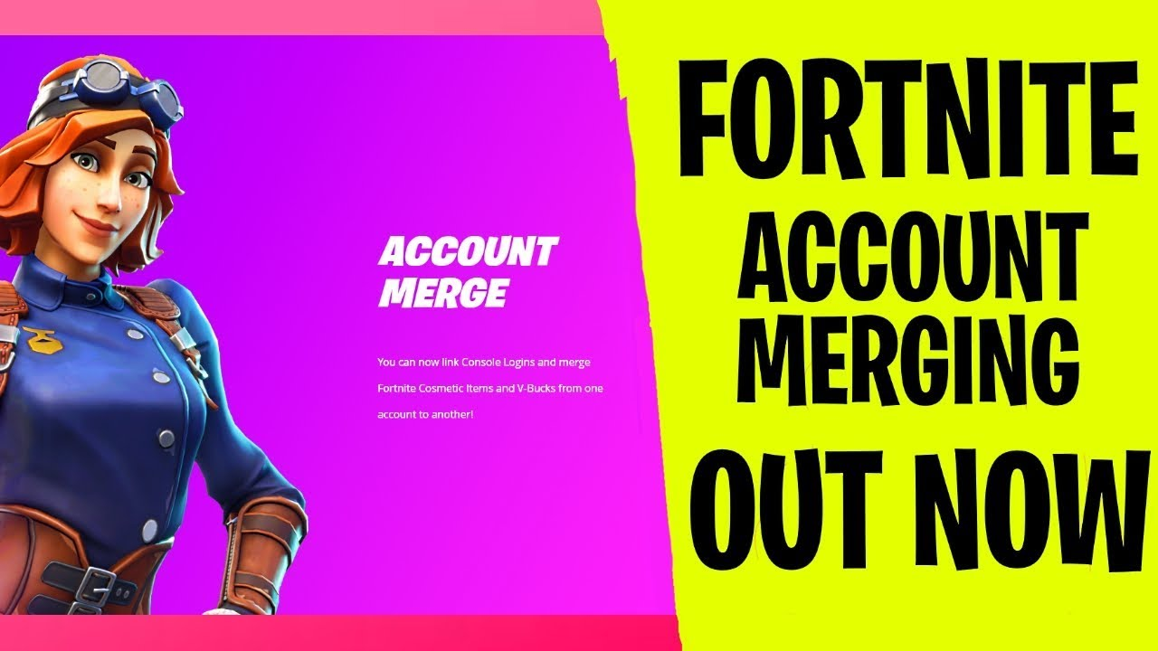 *NEW* Fortnite account merging *OUT NOW* - YouTube
