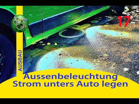 Aussenbeleuchtung / Verbraucher unter dem Auto ⎮ #6 DIY Kastenwagen Camper Ausbau