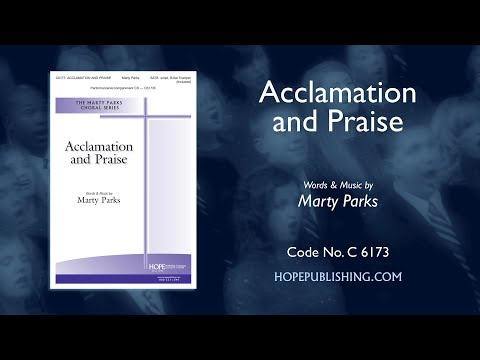 Acclamation and Praise - Marty Parks