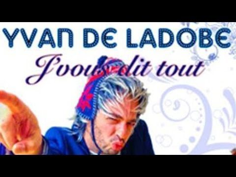 Interview du One Man Show Yvan De Ladobe