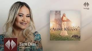 Aline Kaiany l Tem Dias [PSEUDO VIDEO]