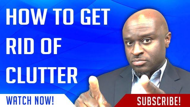 How to get rid of clutter youtube for How to get rid of clutter