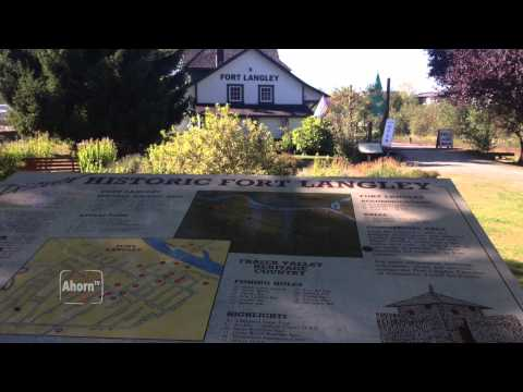 AhornTV - Historic Fort Langley, Birthplace of BC