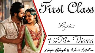 FIRST CLASS Full Song With Lyrics  Kalank  Arijit Singh amp; Neeti Mohan  VarunDhawan amp; KiaraAdvani