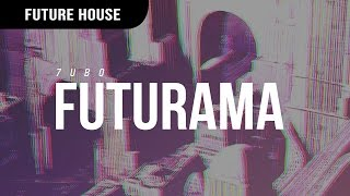 Download 7UBO - FUTURAMA MP3 song and Music Video