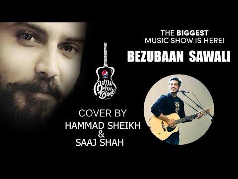 Bezubaan - KHAMAAJ BAND - Darvesh Band Sawali Pepsi Battle  -Cover Hammad sheikh & Saaj  Shah