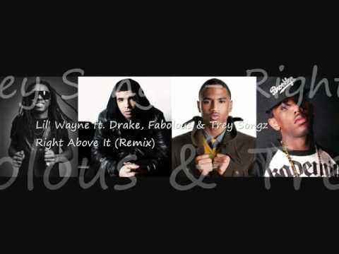 Lil' Wayne -Right Above It (Remix) ft. Drake, Fabolous & Trey Songz