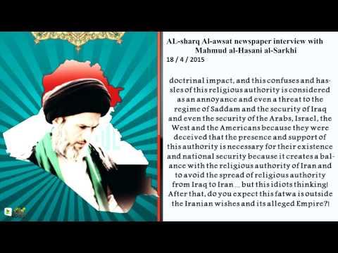 AL-sharq Al-awsat newspaper interview with Mahmud al-Hasani al-Sarkhi