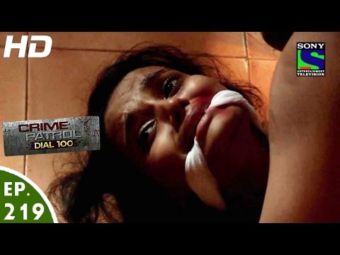 Crime Patrol Dial 100 - क्राइम पेट्रोल - Koyal - Episode 219 - 10th August, 2016