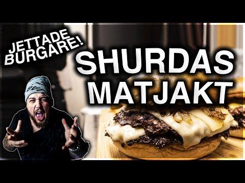 SHURDAS MATJAKT: SVERIGES MEST JETTADE BURGARE?!!?! *WOW*