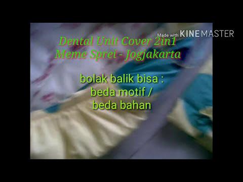 INOVASI BARU!! DENTAL UNIT COVER 2in1 - MEME SPREI JOGJAKARTA, INDONESIA