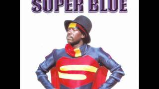 Super Blue - Get Something & Wave [1991] CLASSIC