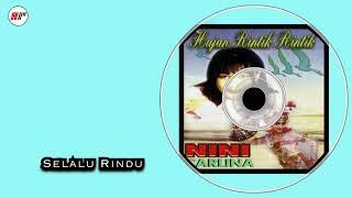 Nini Carlina - Selalu Rindu (Official Audio)