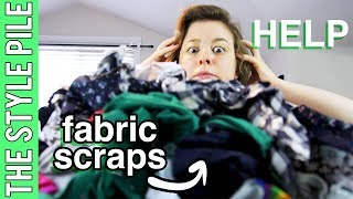 Holy Scrap! What to do with Scrap Fabrics? (DIY) | Style Pile #18