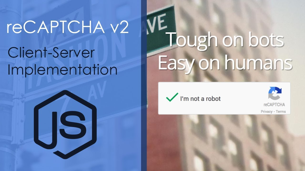 reCAPTCHA v2 Client-Server Implementation With Node js