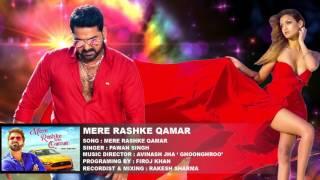 Mere Rashke Qamar Tu Ne Pehli Nazar - By Pawan Singh  Pawan Singh Hindi Song 2017