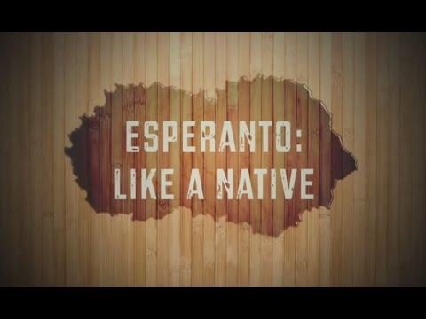 Esperanto: Like a Native
