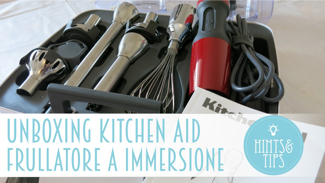 UNBOXING : Frullatore ad immersione Kitchen Aid modello 5KHB2571EER ...