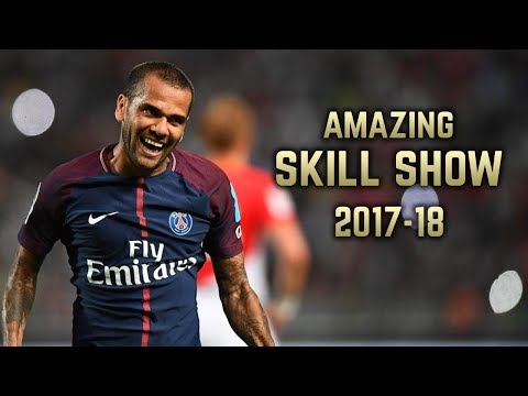 Dani Alves 2017-18 | Amazing Skill Show | HD