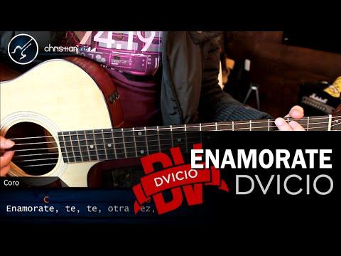 Como tocar Enamorate de DVICIO en Guitarra Acustica | Tutorial Acordes Ritmo Christianvib