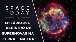 Elementos de Supernovas na Terra e na Lua - Space Today TV Ep.206