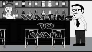 Waiting To Wait [Animated Short, 2018]