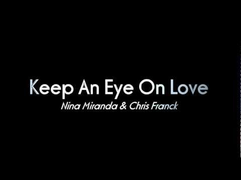 Nina Miranda & Chris Franck (ZEEP) - Keep An Eye On Love [with lyrics]