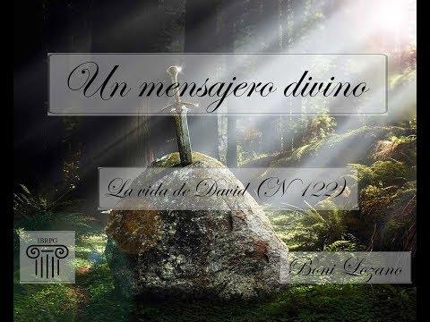 Un mensajero divino - (La vida de David nº122)