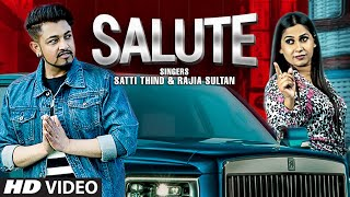 Salute (Full Song) Satti Thind, Rajia Sultan | John Samuel, Jeet Kamal | Latest Punjabi Songs 2021