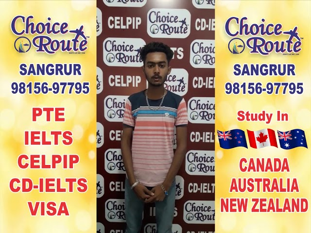 Congratulations  HARMANPREET - Choice Route is the Best PTE and IELTS institute in Sangrur City.