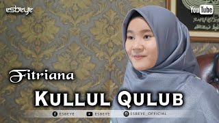 KULLUL QULUB cover by FITRIANA