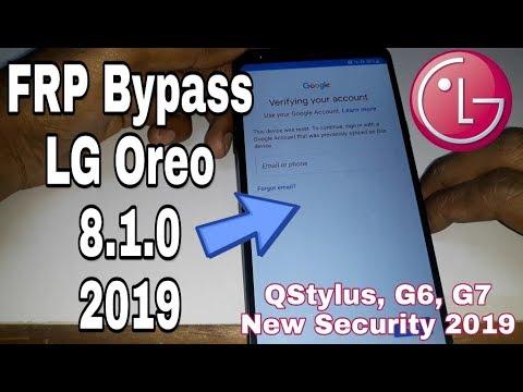 Repeat Remove Google Account LG QStylus, Q6, Q6 Plus, G6, G7 Oreo