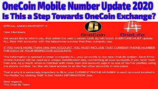 OneCoin Current Mobile Number Update 2020 | Is This a Step Towards OneCoin Exchange?
