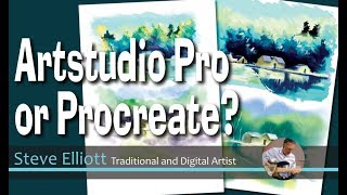 Artstudio Pro or  Procreate? A traditional Artists perspective