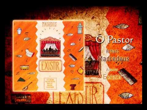 O Pastor - Madredeus
