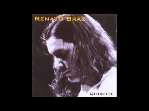 Renato Braz - Quixote [2002]