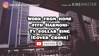 Lagu Lagu Work From Home Fith Harmoni