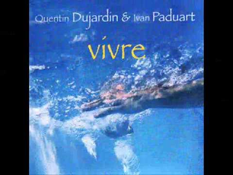 Quentin Dujardin & Ivan Paduart - between us