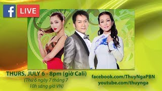 Live Stream với Don Hồ, Hương Thủy, Diễm Sương giới thiệu show thu hình PBN 123