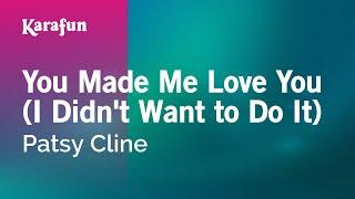 Karaoke You Made Me Love You (I Didn